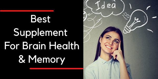 best supplement for brain health and memory