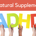 Which Is The Best Natural Supplement For ADHD?