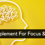 Which Is The Best Supplement For Focus And Memory?